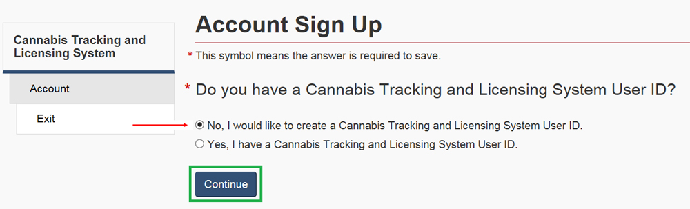 All Health Canada security clearances candidates will need to sign up for an account on the Cannabis Tracking and Licensing System (CTLS).