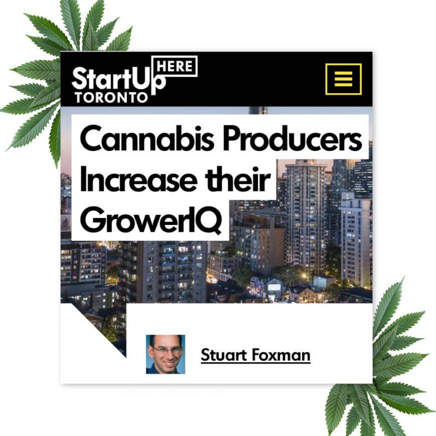 StartUp Here Toronto & GrowerIQ