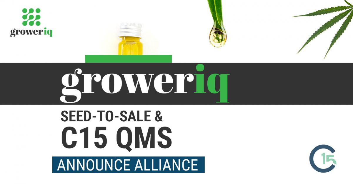 "GrowerIQ and C15 Solutions, Inc (""C15"") Announce Alliance Enabling Bundled Seed-to-Sale and QMS Integration"