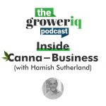Inside Canna-Business (with Hamish Sutherland)