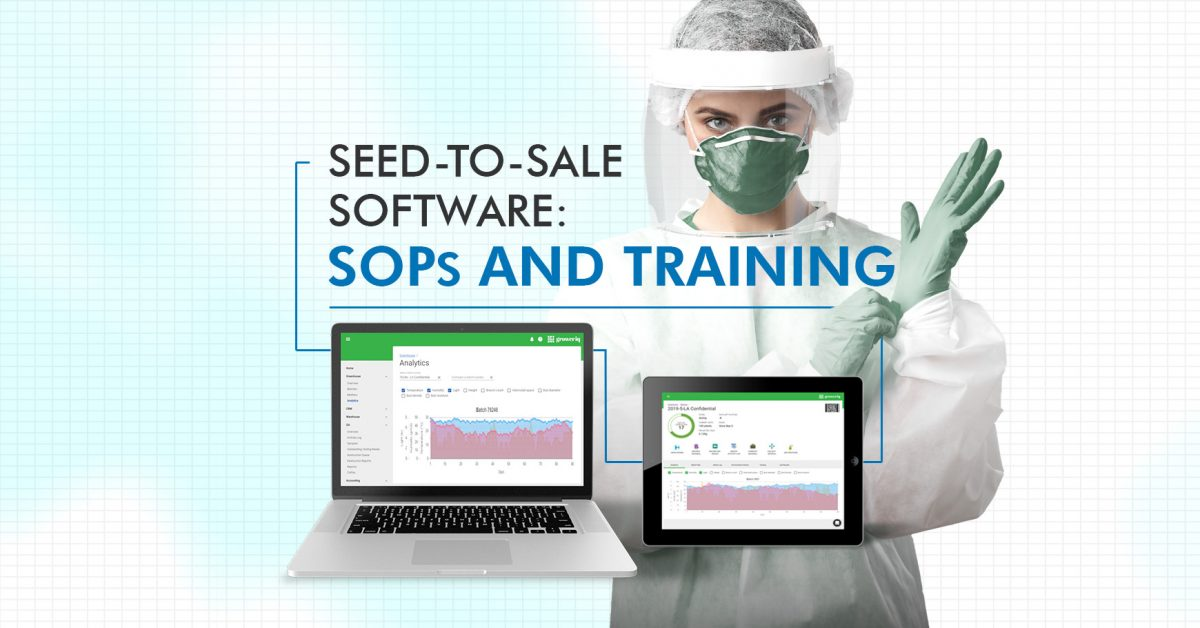 Seed-to-Sale Software: SOPs and Training