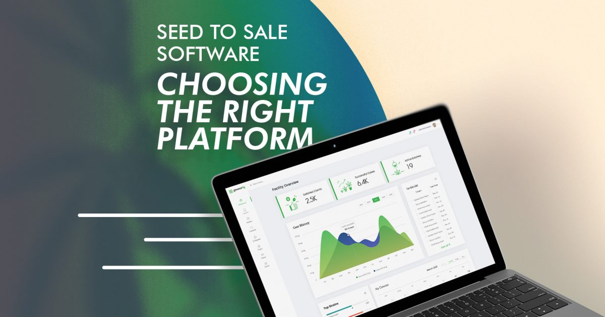 Choosing the Right Cannabis Seed-to-Sale Platform